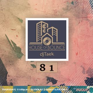 djFiołas&djTaek - House of bounce #81