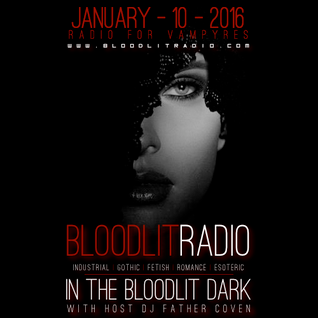 In The Bloodlit Dark! January-10-2016