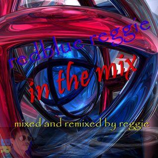 redblue reggie in the mix