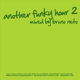 Another Funky Hour 2 mixed by Bruno Neto Nov 2009