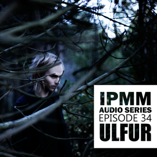 IPaintMyMind Audio Series: Episode 34 - Ulfur