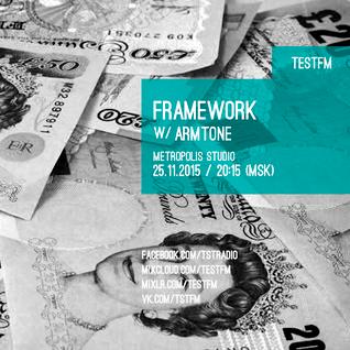 Framework w/ Armtone – 25/11/2015