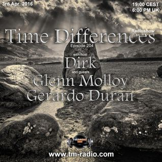 Gerardo Duran - Guest Mix - Time Differences 204 (3rd April 2016) on TM-Radio