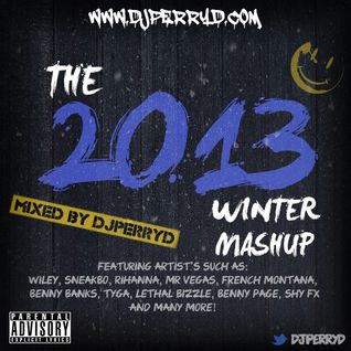 DJPERRYD THE 2013 WINTER MASHUP