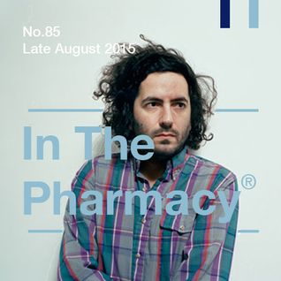 In The Pharmacy #85 - Late August 2015