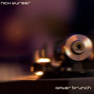 Nick Wurzer - After Brunch