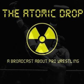 The Atomic Drop - 15th April 2016
