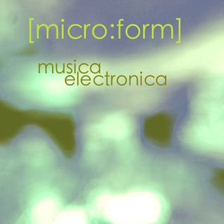 musica electronica by [micro:form]