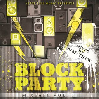 DJ Mathew - Block Party Vol. 1