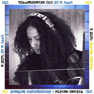 Collaborator 010: DJ M. Elle