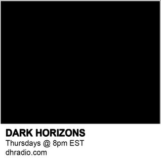 Dark Horizons Radio - 7/21/16