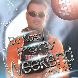 DJ Kosty - Party Weekend Vol. 122