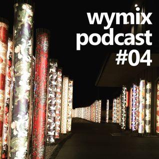 wymix podcast #04