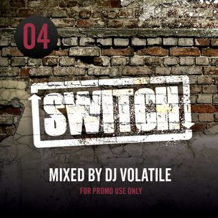 Switch | Mixtape 04 (April 2012)
