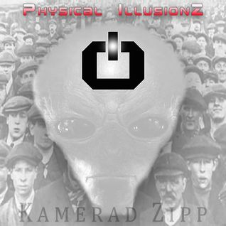 Kamerad Zipp  Physical  IllusionZ