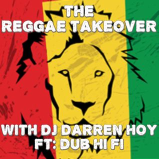 The Reggae Takeover 10th September 2014 Ft. Dub Hi Fi