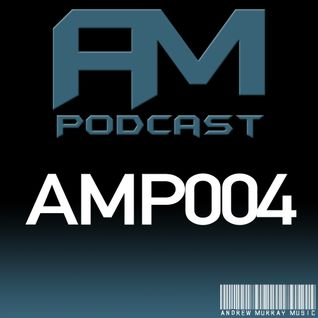 AM Music Podcast - 004