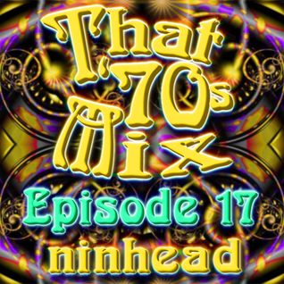 That '70s Mix - Episode 17