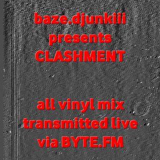 Baze.djunkiii presents: Clashment @ Byte.FM Pt. 1 [23.10.2008]