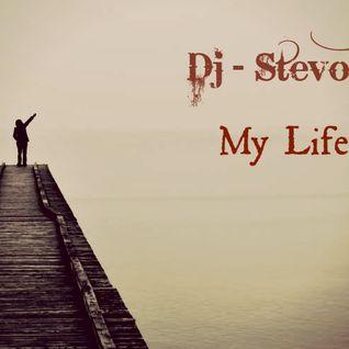 Dj StevoTn  -  My Life