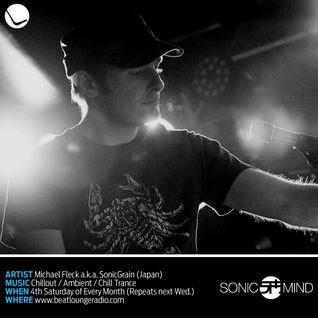 SonicMind 14 on Beatloungeradio.com (Air date 8/24/2013)