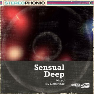 Sensual Deep (Dirty Human Touch Set) [Mixed by DeejayKul]