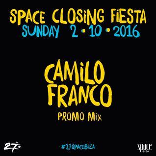 Camilo Franco - Teaser mix for Space Closing Fiesta