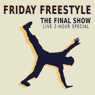 Friday Freestyle 09 & 10 — 2013.12.20