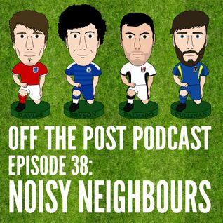 Ep.38 Noisy Neighbours