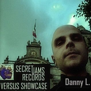 Secret Jams Records Versus Showcase - 04 - Danny L.- Crossfader Radio - 11.12.2013.