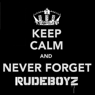 RudeBoyz Entertainment™ - We Will Not Forget That!! (January 2013 Megamix)