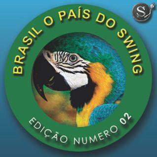 Brasil o País do Swing Edição #02