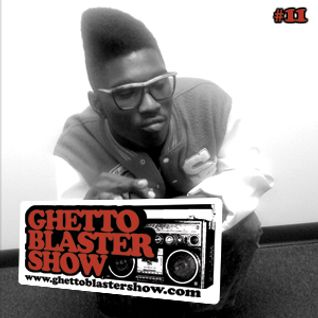 GHETTOBLASTERSHOW #11 (jan.30/10)