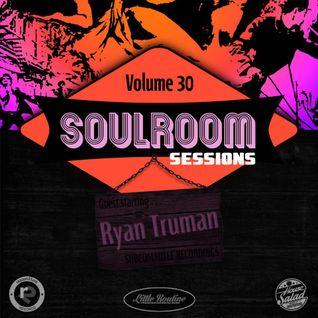 Soul Room Sessions Volume 30 | RYAN TRUMAN | Subcommittee Recordings | U.S.A