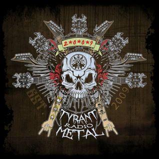 The Torture Chamber #6 - Tyrant Metal Radio (31-05-2014)