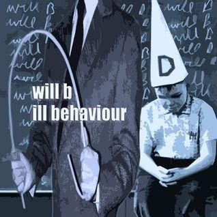 will b - ill behaviour