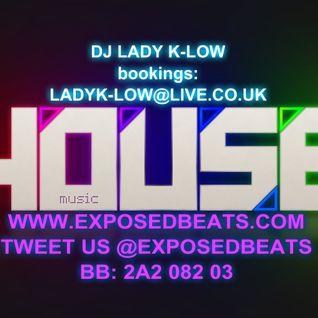 DJ LADY K-LOW - 18TH JULY 2014 HOUSE SESSION #3