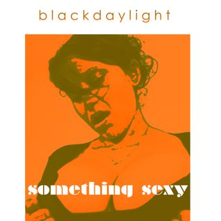 the saturday evening mix...selections by blackdaylight