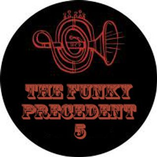 Funky Precedent #005 (Boy Bands, Brass & Boom Bap!)