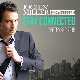 Jochen Miller presents Stay Connected Radio E56