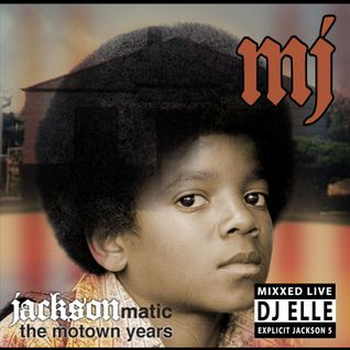 Dj Elle- JACKSONmatic (The Motown Years)