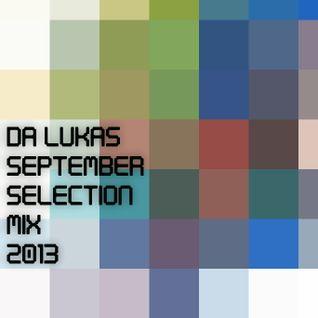 Da Lukas - September Selection Mix 013