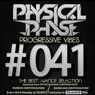 Physical Phase - Progressive Vibes 041 (2015-10-19)