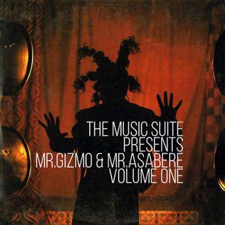 The Music Suite Presents Mr.Gizmo & Mr.Asabere - Volume One