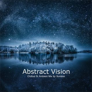 * Sunless - Abstract Vision (Mix for MORE) *