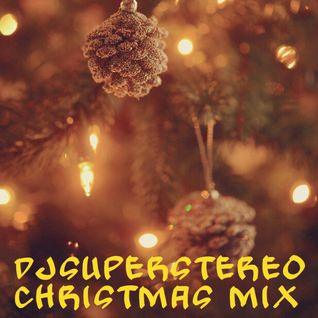 DjSuperStereo - Christmas mix 2015