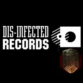 CM DREDD DIS-INFECTED LABEL NIGHT 21ST AUG