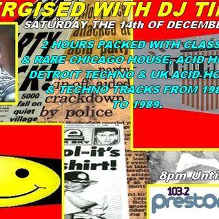 Energised With DJ Tim - 14/12/13/ - 103.2 Preston Fm.