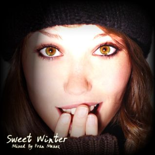 Sweet Winter CD 2 [Mixed By Fran Muñoz]