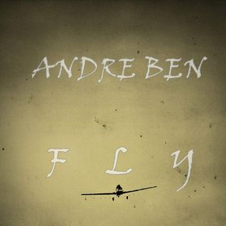 F.L.Y. (mixed by Andre Ben)